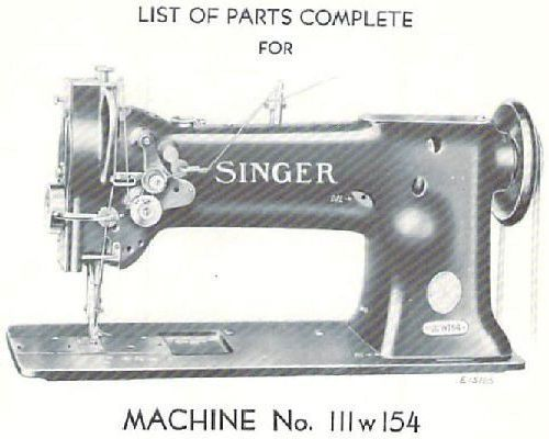 Singer 111w154 Industrial Sewing Machine Parts Manual